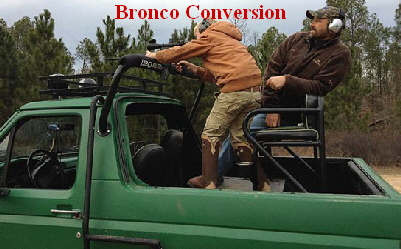 Bronco Conversion